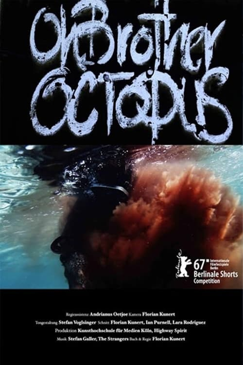 Oh Brother Octopus (2017)