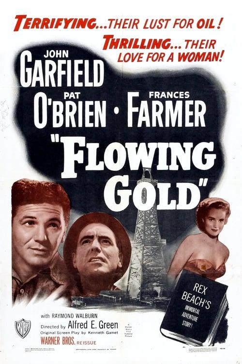 Película Flowing Gold En Español En Línea