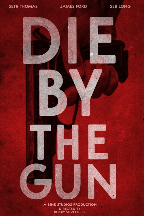 Movie Online Die by the Gun