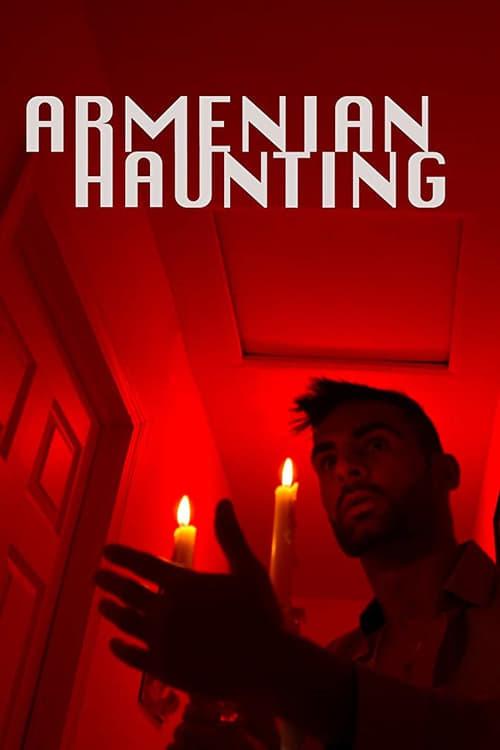 Armenian Haunting (2018)