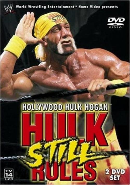 WWE: Hollywood Hulk Hogan - Hulk Still Rules (2002)