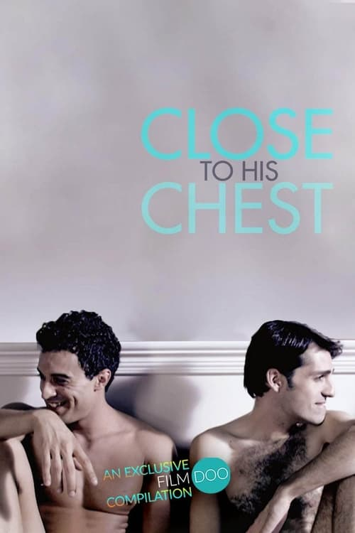 Close to His Chest (2019) Poster