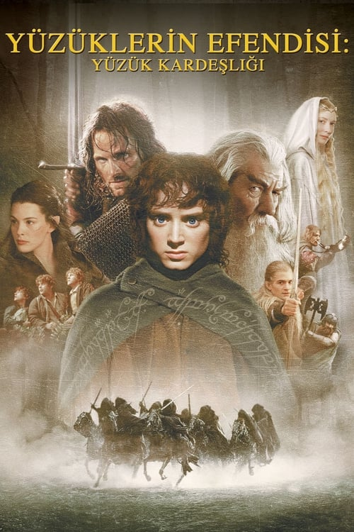 The Lord of the Rings: The Fellowship of the Ring ( Yüzüklerin Efendisi: Yüzük Kardeşliği )