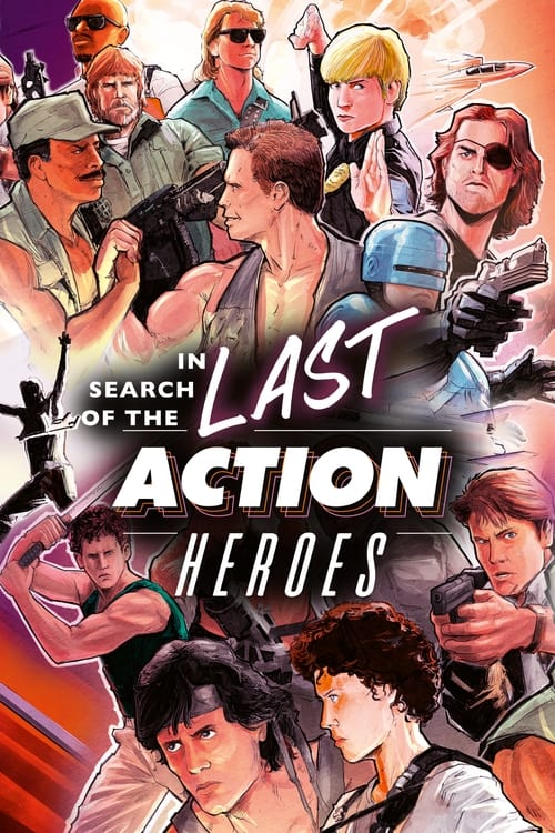 In Search of the Last Action Heroes - Dokumentarfilm / 2021 / ab 12 Jahre