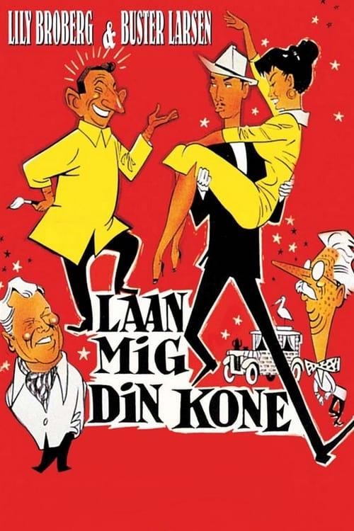 شاهد الفيلم Laan mig din kone في نوعية جيدة