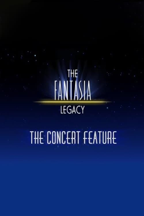 Baixar The Fantasia Legacy: The Concert Feature Dublado Em Português