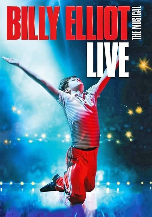 Watch Billy Elliot: The Musical (2014) Full Movie