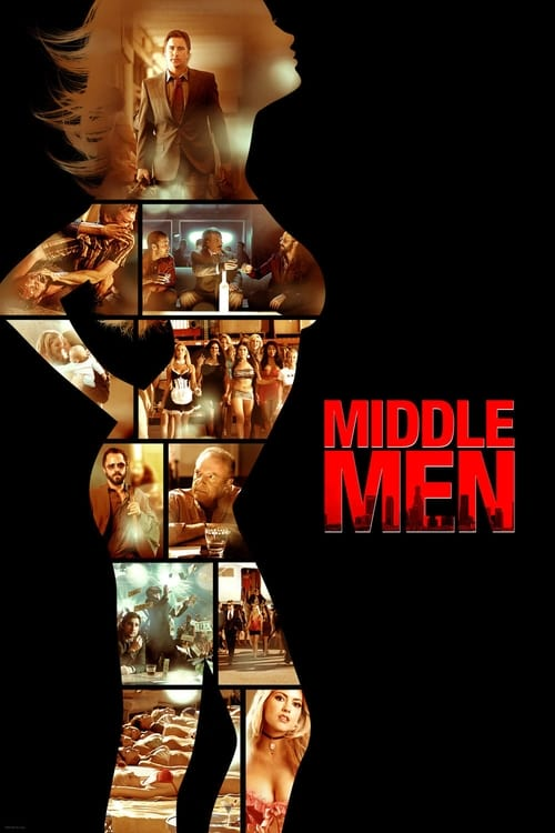 Streaming Middle Men (2009) Best Quality Movie