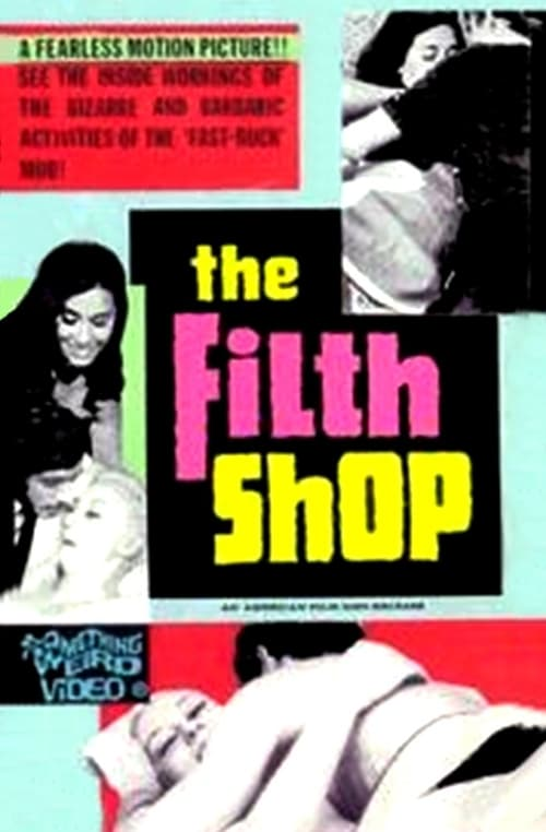 Ver pelicula The Filth Shop Online