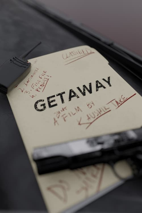 Watch Getaway Online Dailymotion