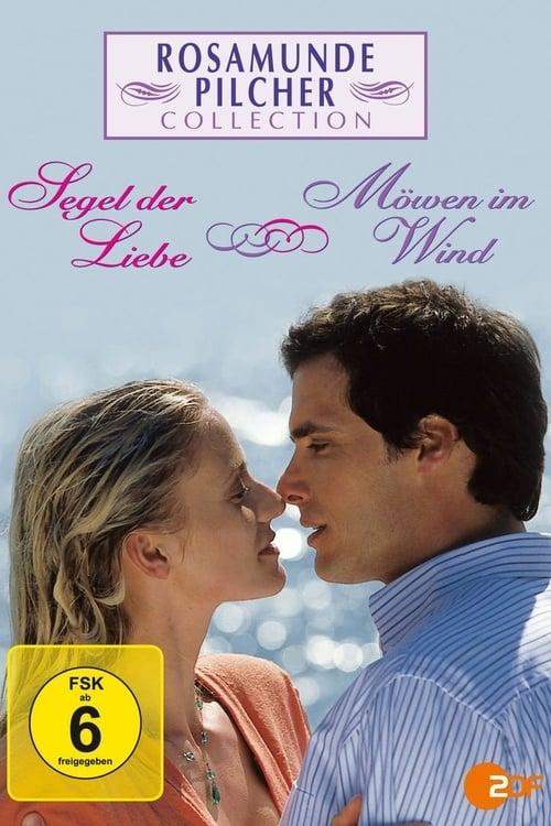 Rosamunde Pilcher: Segel der Liebe