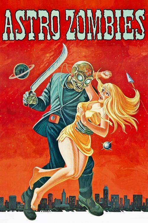 Assistir Filme The Astro-Zombies Com Legendas Em Português
