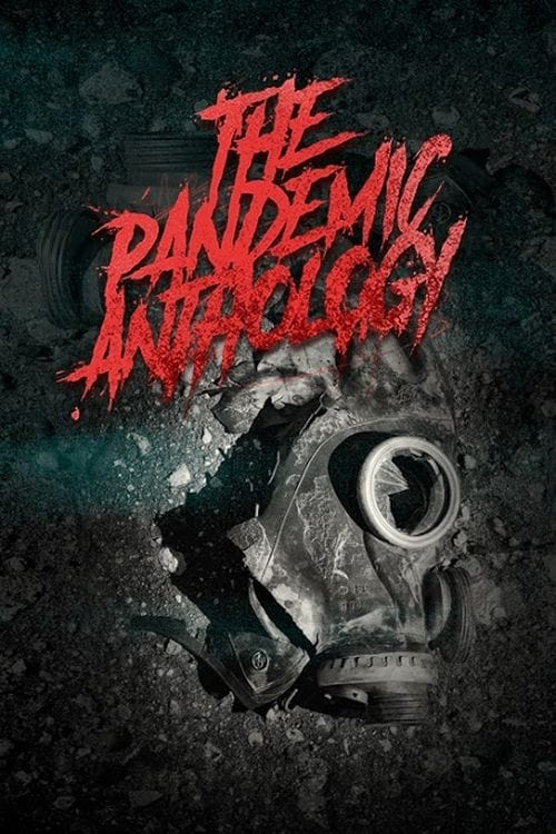 Watch The Pandemic Anthology Online Free Viooz
