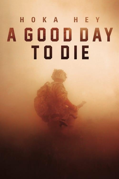 Mira A Good Day to Die, Hoka Hey En Buena Calidad Hd 720p
