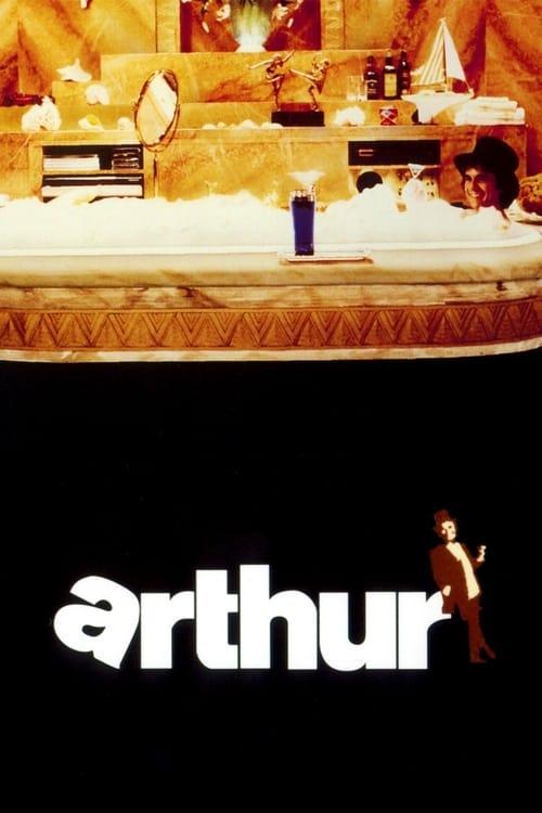 Watch Arthur (1981) Full Movie