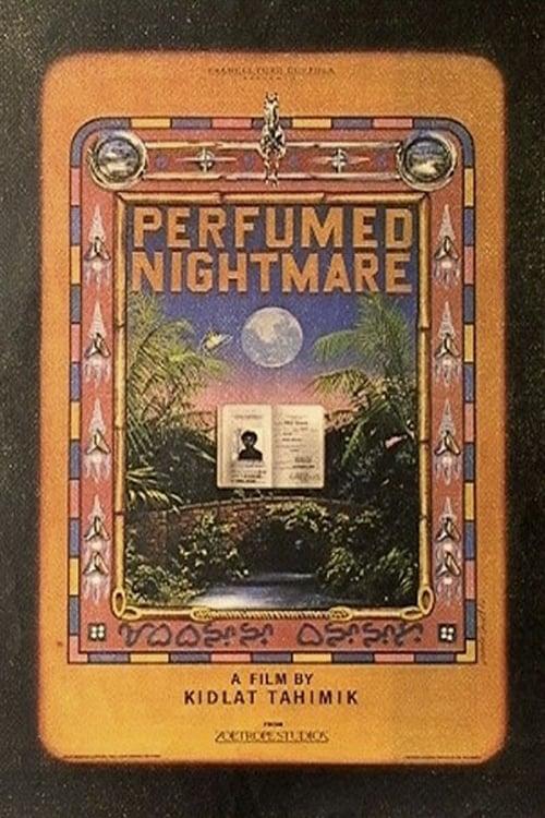 Perfumed Nightmare (1977)