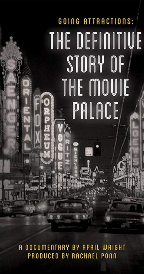Going Attractions: The Definitive Story of the Movie Palace (2019)