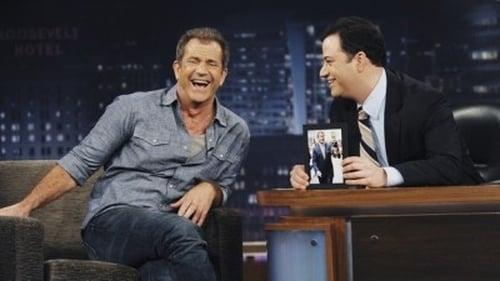 Jimmy Kimmel Live!: Season 8 – Episod Mel Gibson, Kate Micucci, Mayer Hawthorne