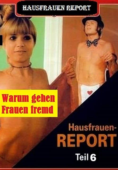 Hausfrauen-Report 6: Warum gehen Frauen fremd? (1977)