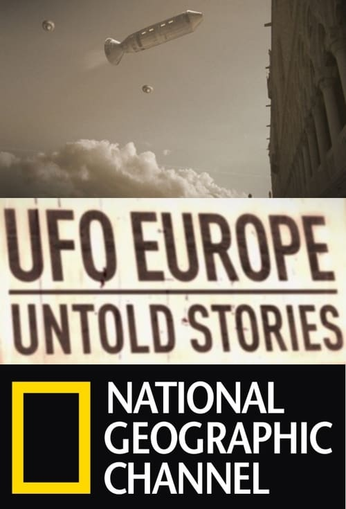 UFOs: The Untold Stories (2012)