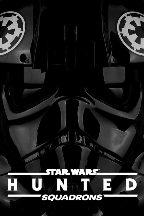 Star Wars: Squadrons – Hunted