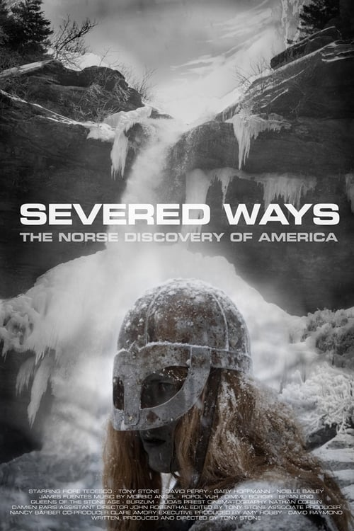Severed Ways: The Norse Discovery of America ( Severed Ways: The Norse Discovery of America )