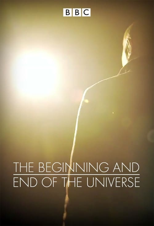 The Beginning and End of the Universe ( The Beginning and End of the Universe )