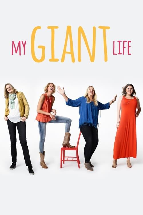 My Giant Life (2015)