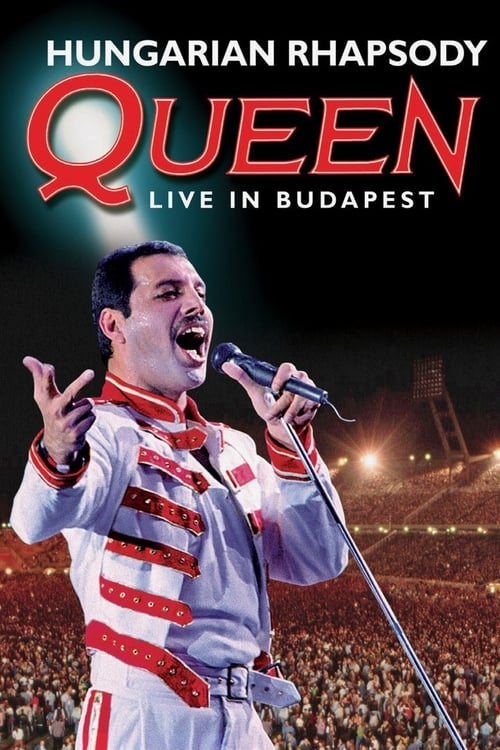 Largescale poster for Hungarian Rhapsody: Queen Live in Budapest
