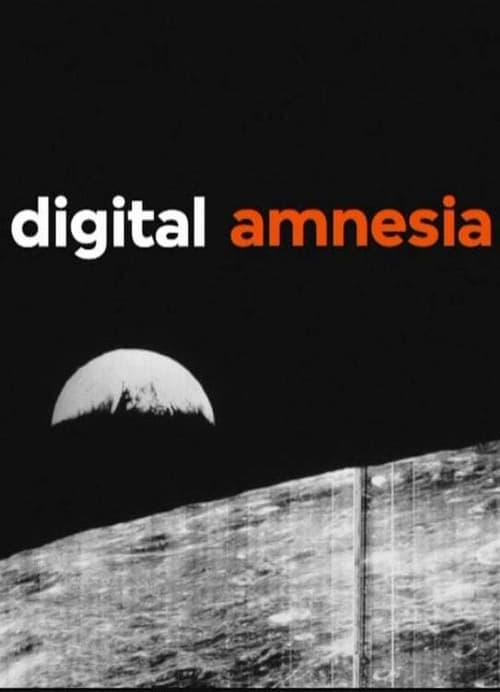 Digital Amnesia (2014)