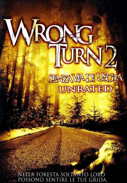 Wrong Turn 2 - Senza via di uscita (2007)