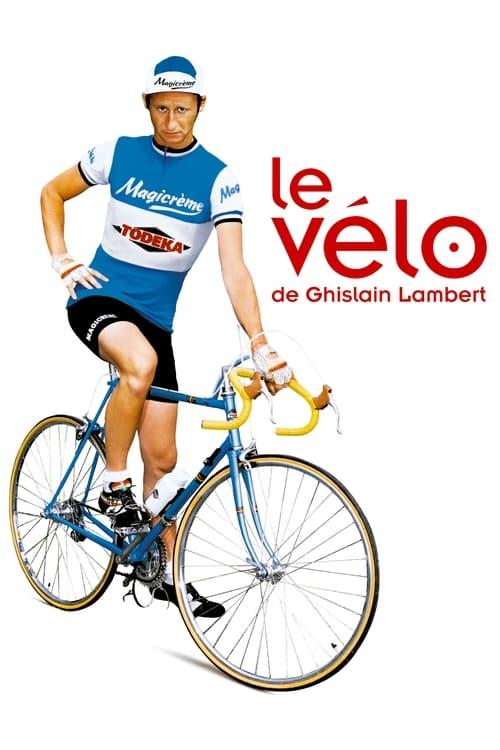 Mira La Película Le vélo de Ghislain Lambert Gratis En Español