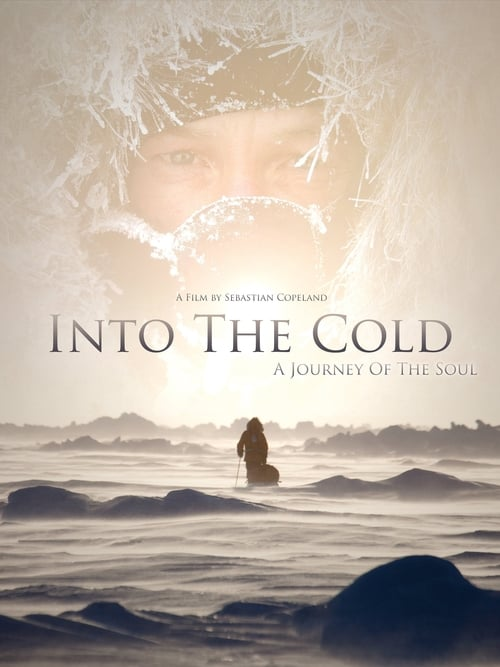 Into the Cold: A Journey of the Soul
