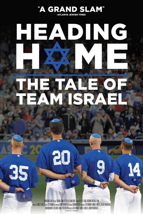 Largescale poster for Heading Home: The Tale of Team Israel