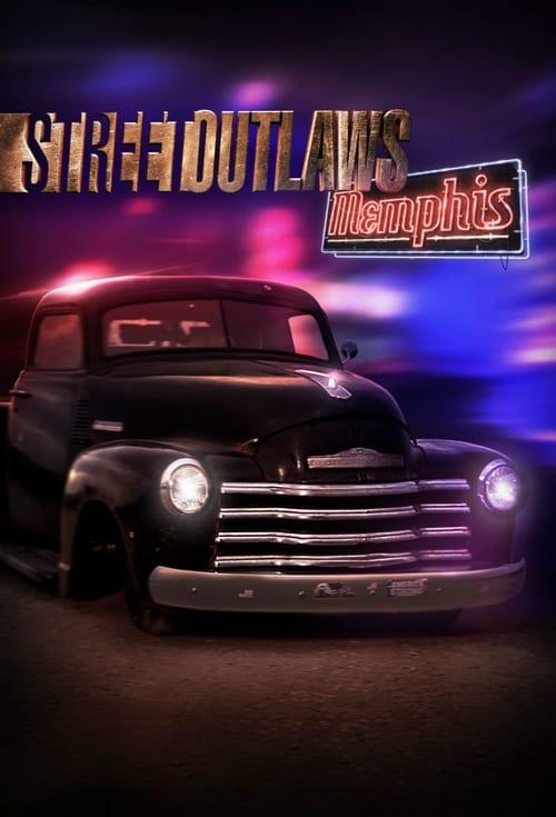 Street Outlaws: Memphis ( Street Outlaws: Memphis )