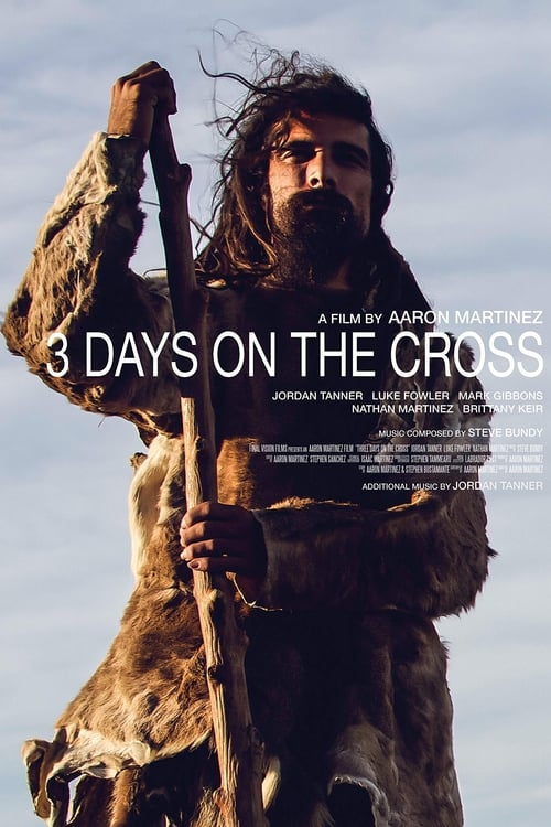 3 Days on the Cross ( 3 Days on the Cross )