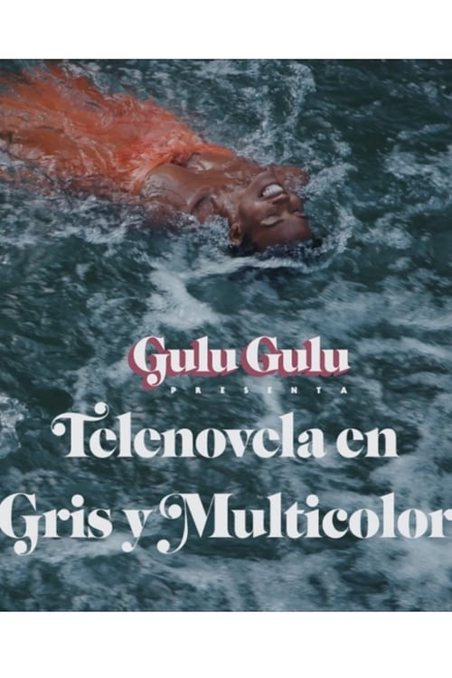 Best Place to Watch Telenovela Greyscale in Color Online