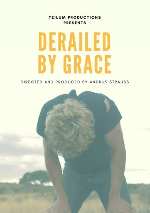 Derailed by Grace