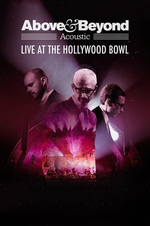 Above & Beyond: Acoustic - Live at the Hollywood Bowl (2018)
