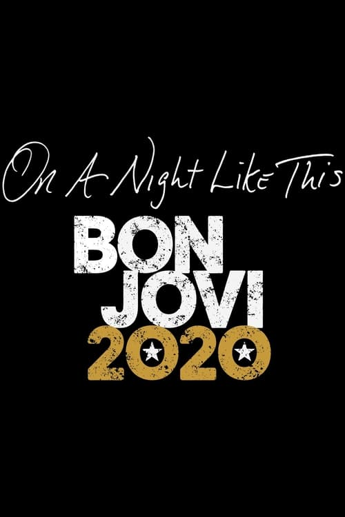 On A Night Like This - Bon Jovi 2020