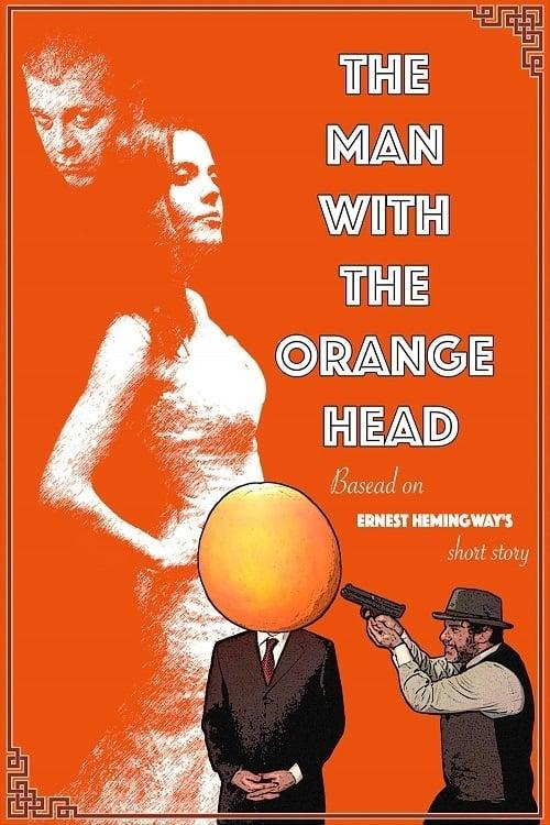 The Man With the Orange Head