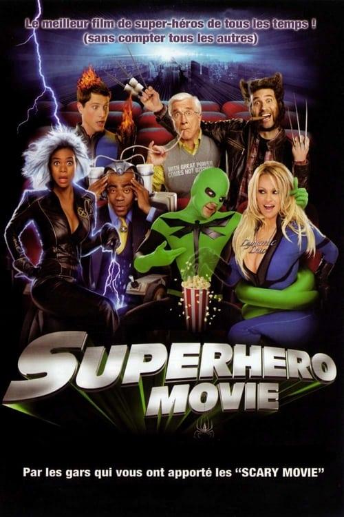 ★ Super Héros Movie (2008) streaming vf hd