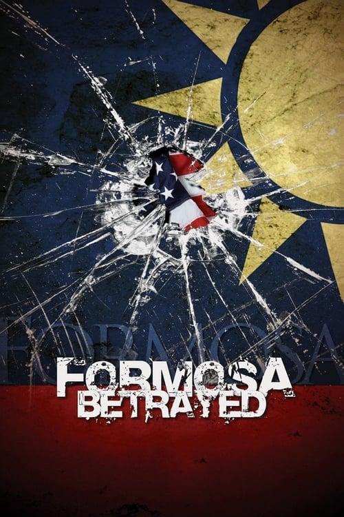 Formosa Betrayed (2010)
