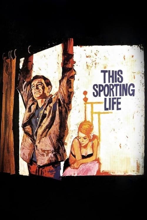 مشاهدة This Sporting Life في نوعية جيدة مجانا