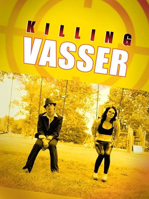 Killing Vasser