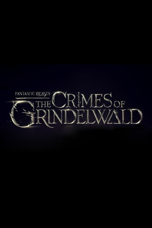 Assistir Fantastic Beasts: The Crimes of Grindelwald Online