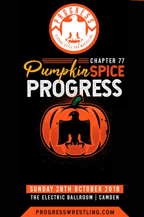 PROGRESS Chapter 77: Pumpkin Spice PROGRESS