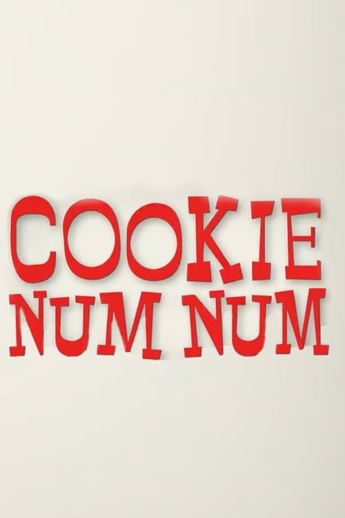Watch Cookie Num Num Online Free Viooz