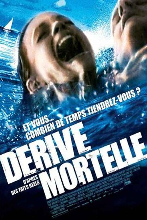 Dérive Mortelle (2006)