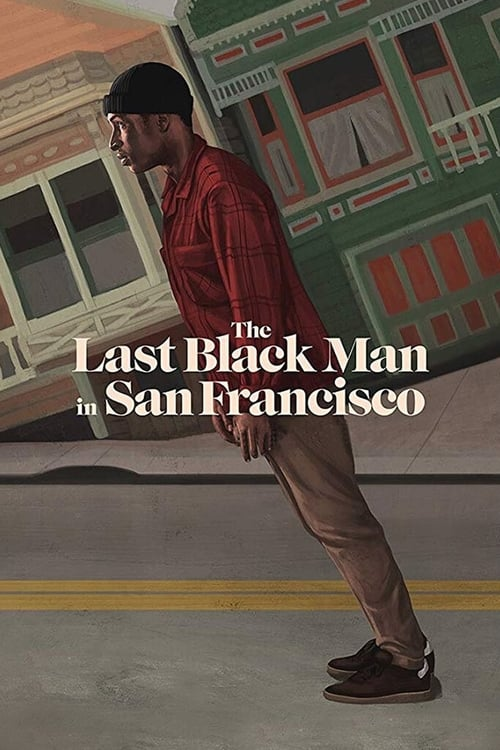 Largescale poster for The Last Black Man in San Francisco